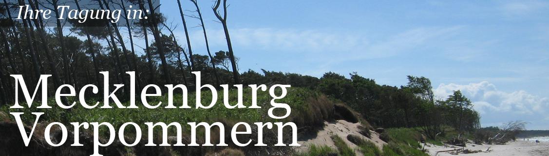 Ihre Tagung in Mecklenburg-Vorpommern