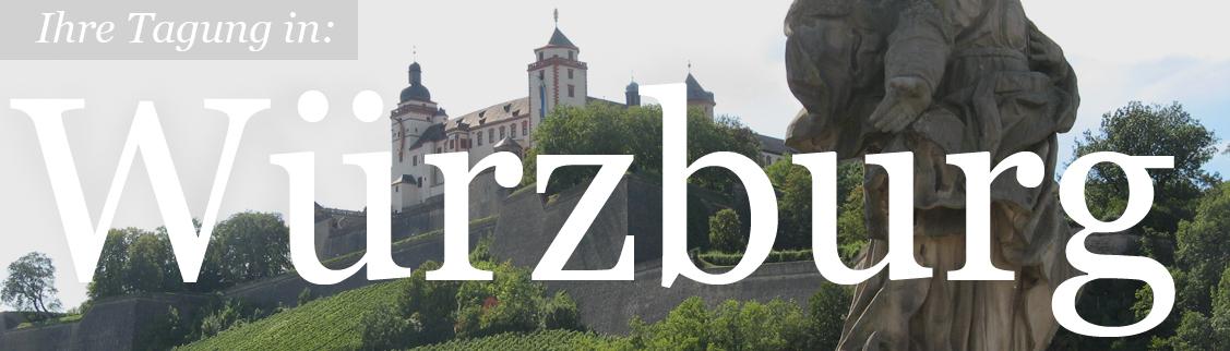 Ihre Tagung in Würzburg